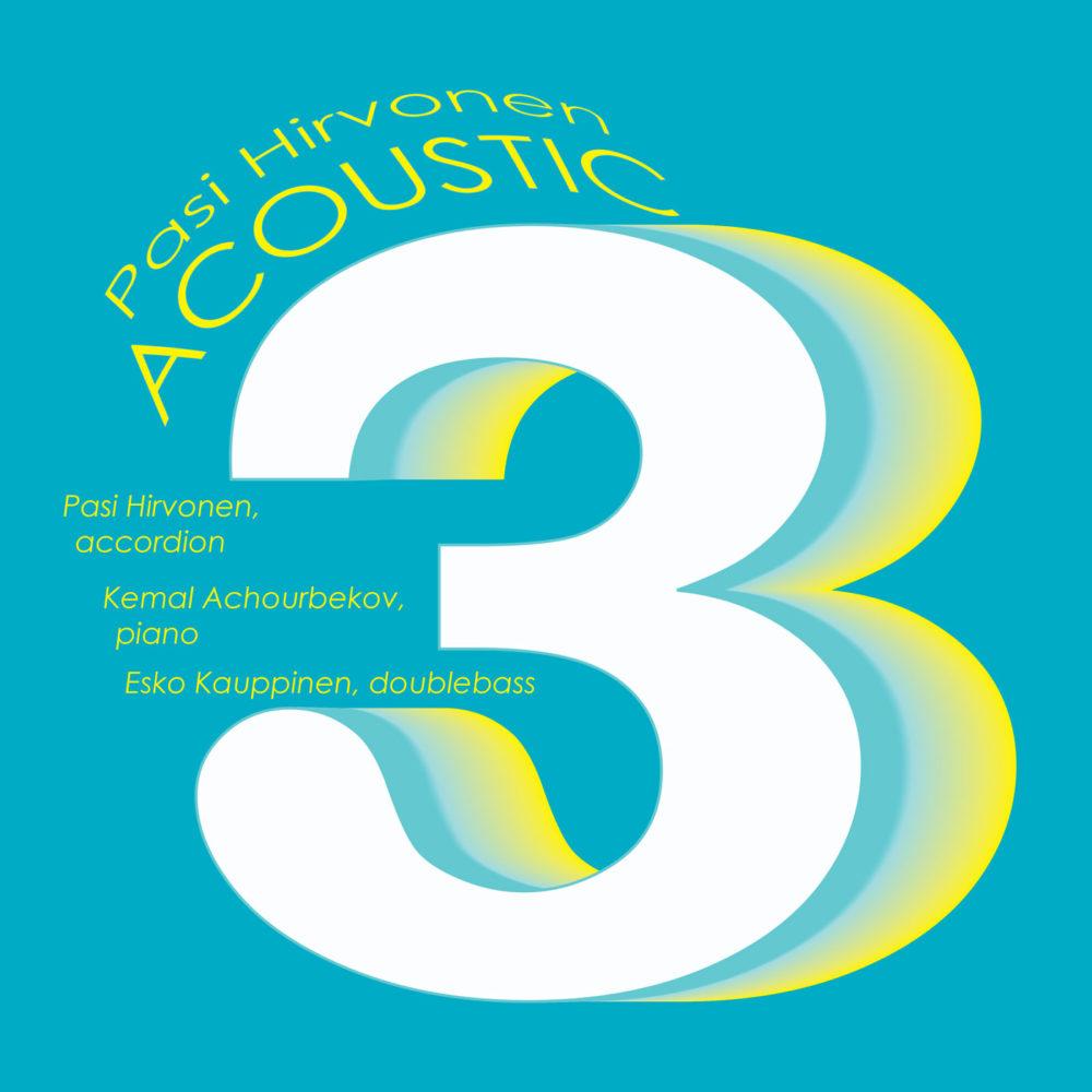Pasi Hirvonen Acoustic 3