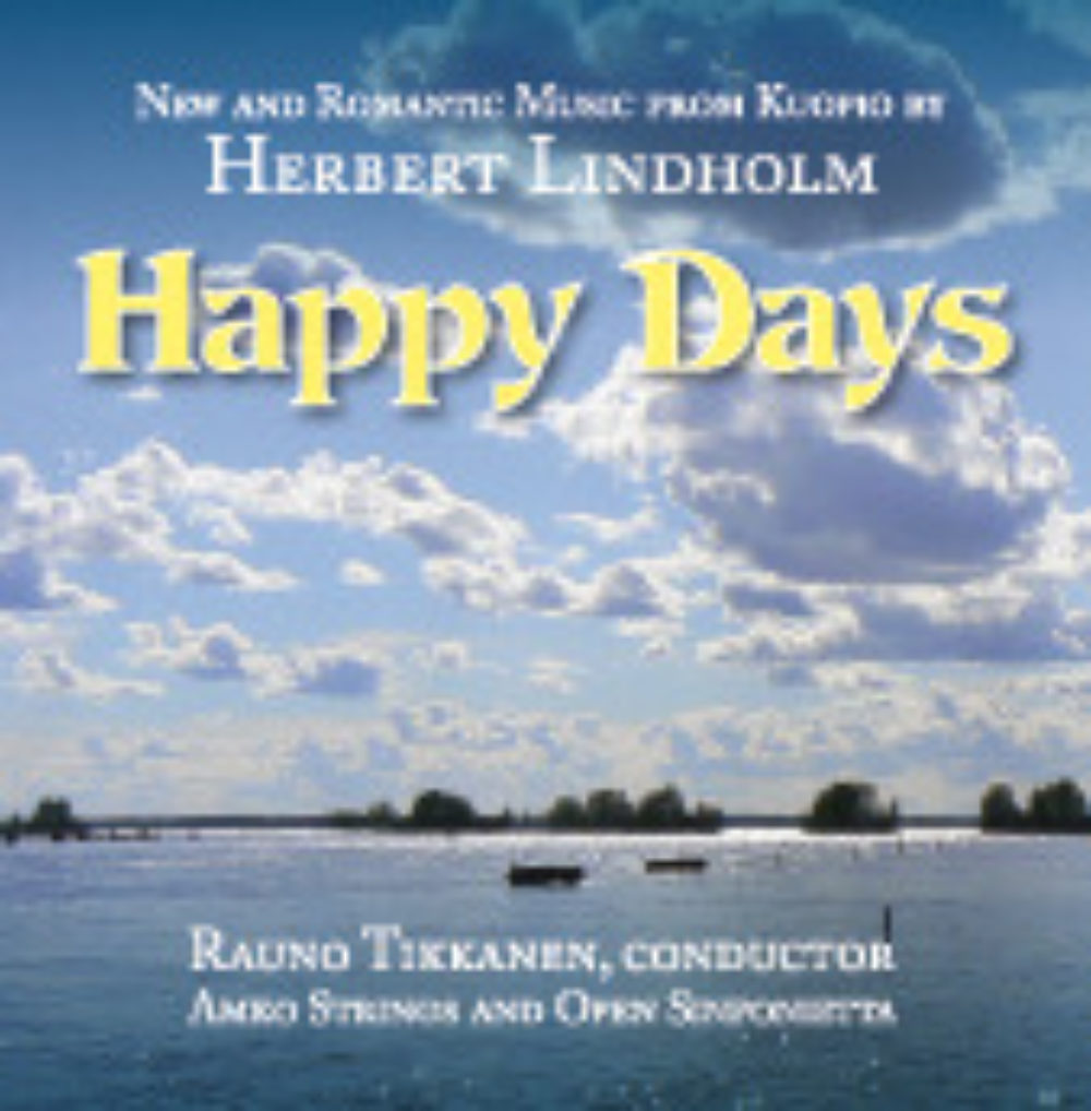 Happy Days, Soft Modern Music by  HERBERT LINDHOLM
