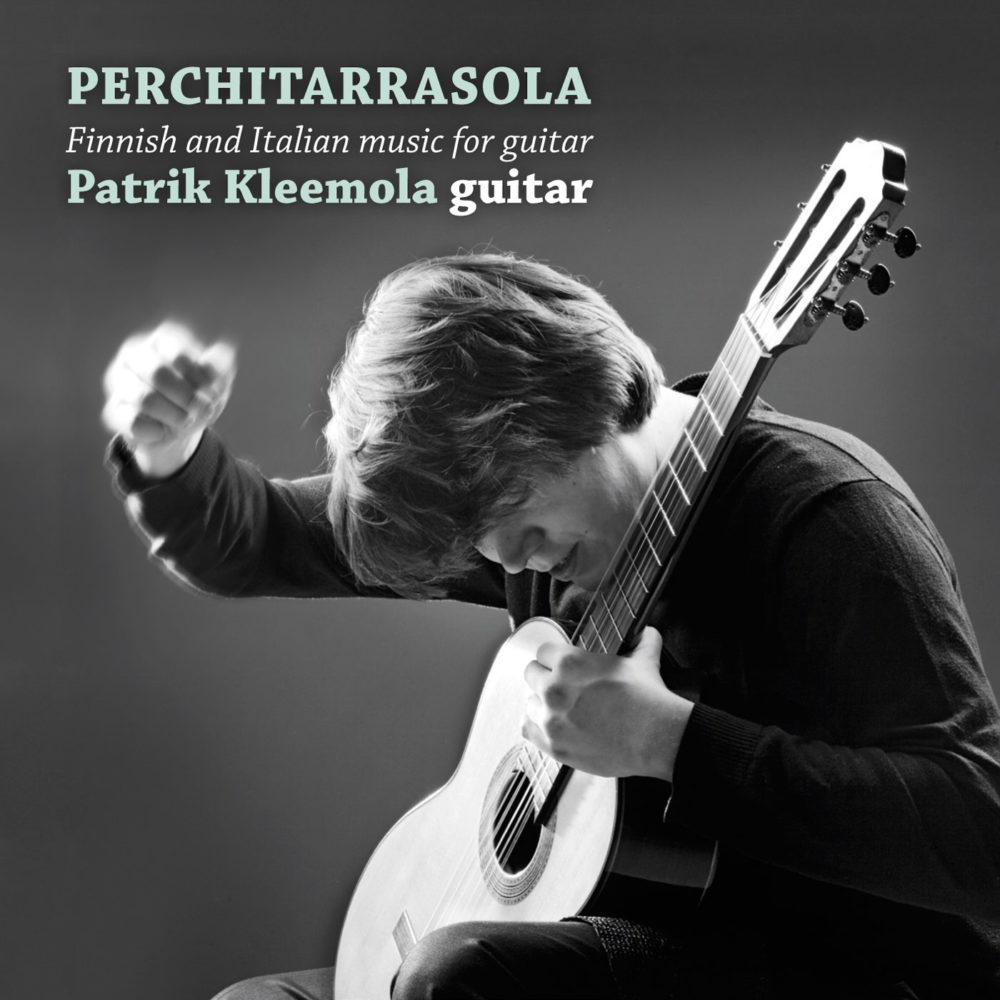 Perchitarrasola,   Finnish and Italian music for guitar