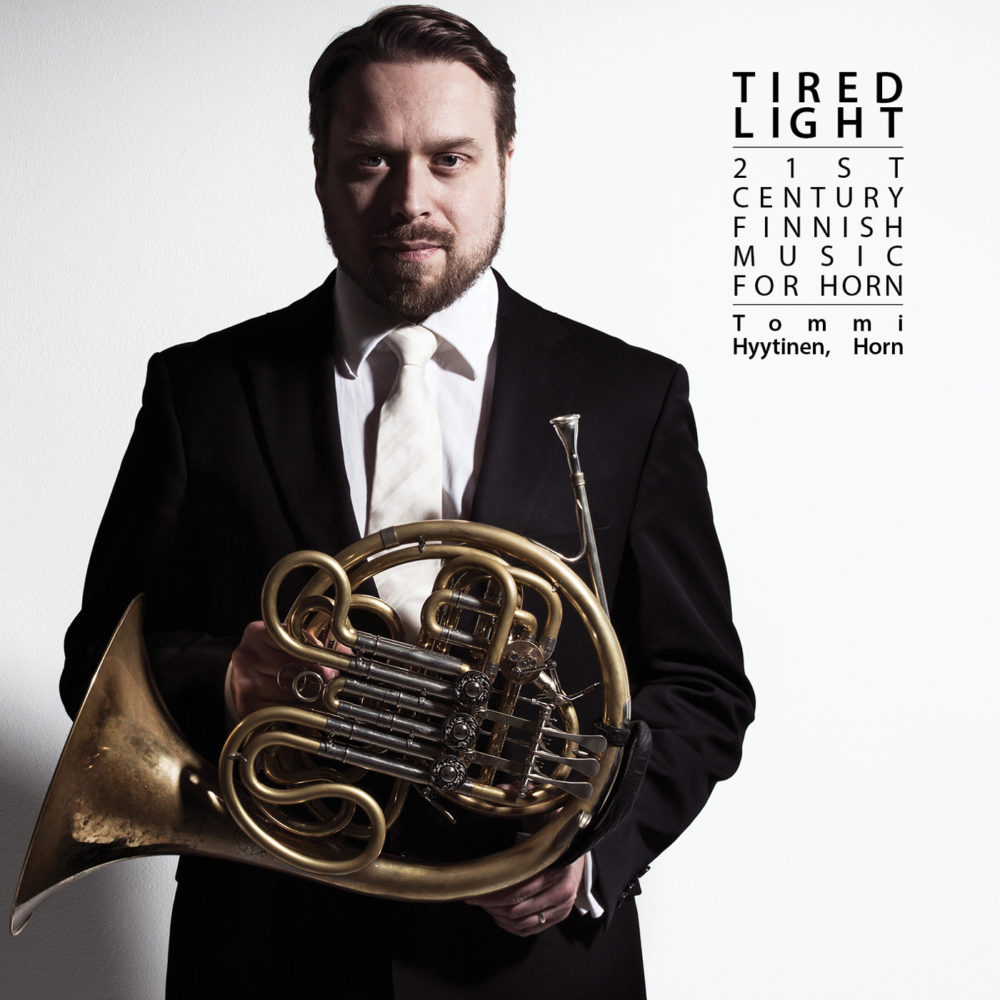 Tired Light –  21St Finnish Music for Horn