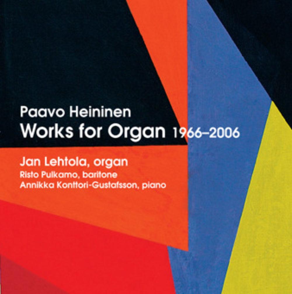 Works for Organ 1966-2006 Paavo Heininen