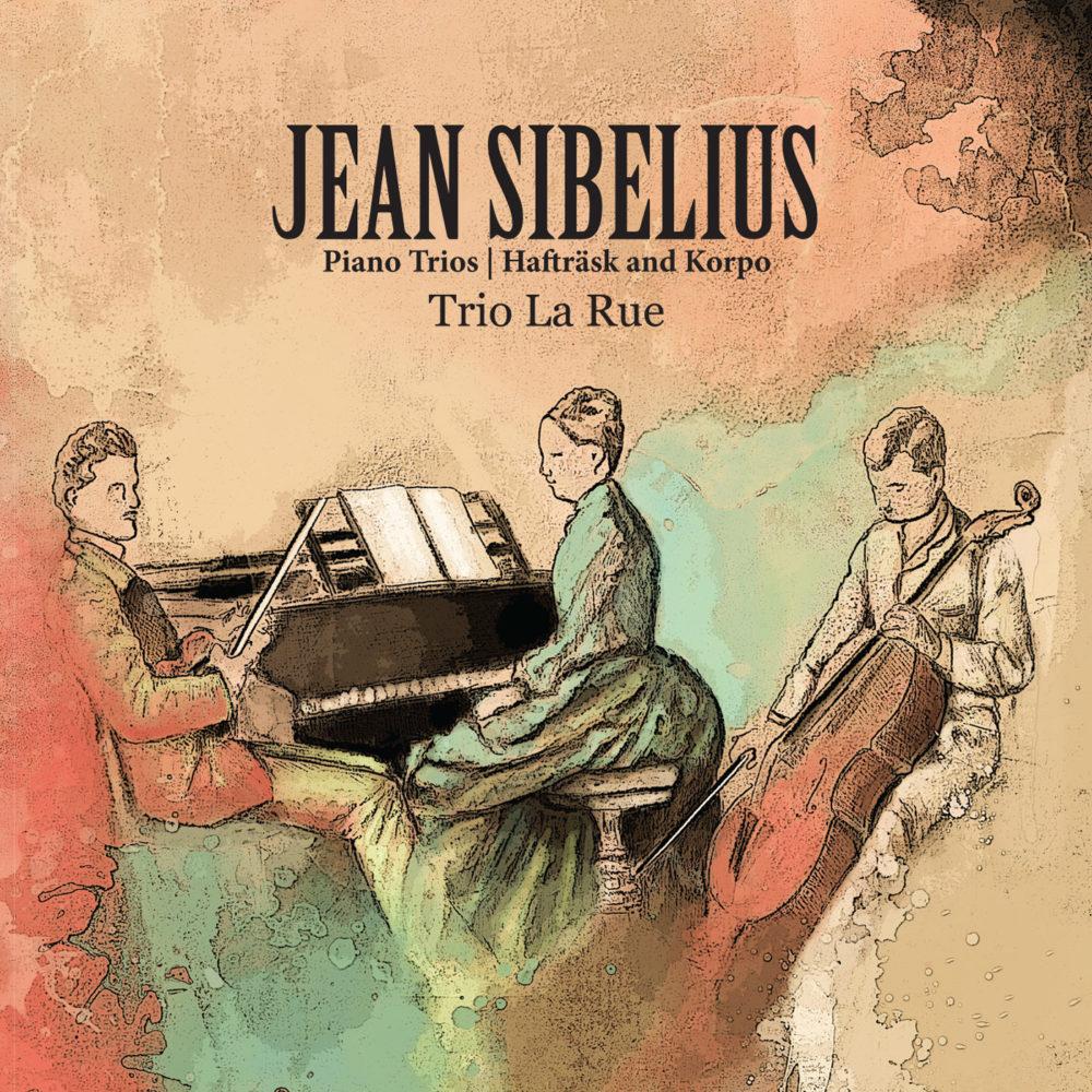 Jean Sibelius – Piano Trios – Hafträsk and Korpo