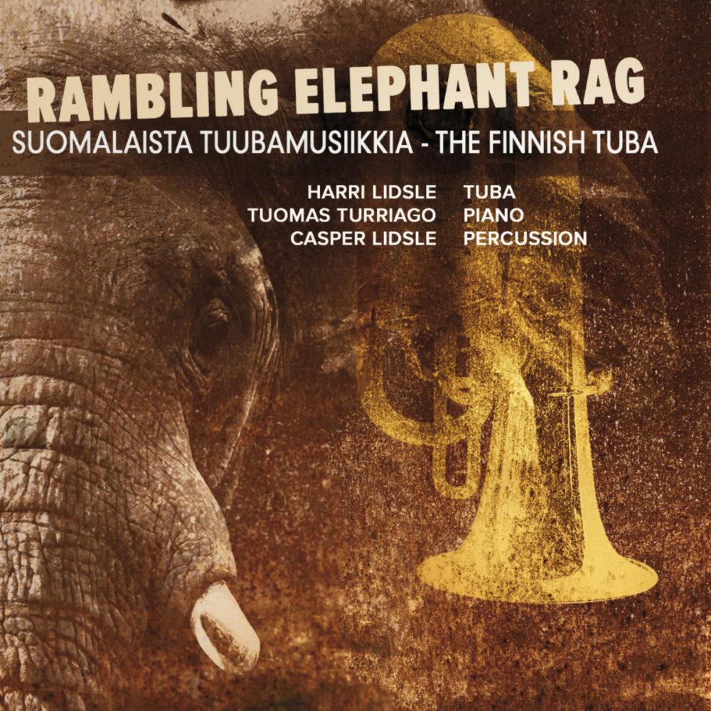 Rambling elephant rag