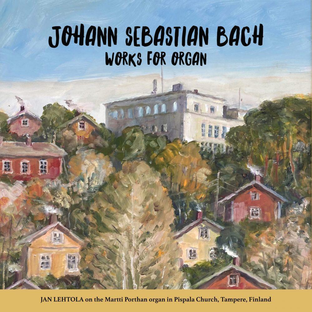 Johan Sebastian Bach – Works for Organ